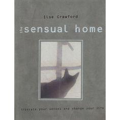 Sensual Home, Ilse Crawford