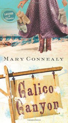 Mary Connealy - Calico Canyon / #awordfromJoJo #ChristianFiction