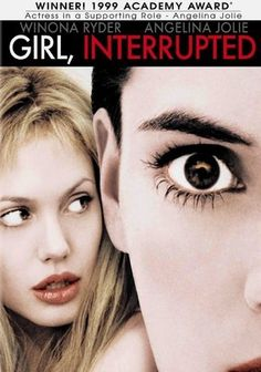 Girl, Interrupted. One of my favorite movies!
