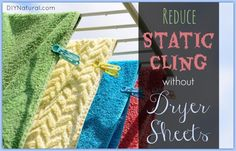 Learn how to get rid of static cling in your laundry without the use of harsh, expensive chemicals. These 8 simple and effective solutions will surprise you!