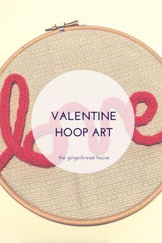 DIY Valentine hoop art - the gingerbread house