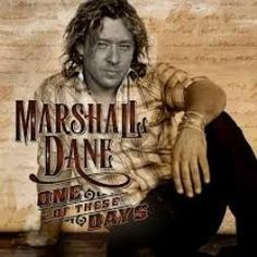 Marshall Dane is a newer country singer/songwriter who just might have his finger on the pulse of new American-born country music despite being Canadian. His latest release, One Of These D