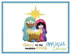 Glory to the Newborn King Applique Design