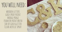 DIY: How to Make Glitter Letters (perfect for weddings and parties!)