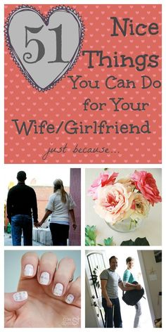 51 Nice Things To Do For Your Wife/Girlfriend, just because… ( Hint, hint: Doing something for your girl without being asked will go a LONG WAY in her book! ) - From How Does She :: @howdoesshe :: | Glamour Shots Photography