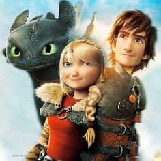 Hiccstrid and Toothless. HTTYD 2! I already knows what happens in the first hour