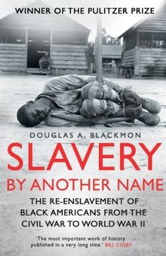 Buy Slavery by Another Name: The re-enslavement of black americans from the civil war to World War Two by Douglas A. Blackmon and Read this Book on Kobo's Free Apps. Discover Kobo's Vast Collection of Ebooks and Audiobooks Today - Over 4 Million Titles! Black History Books, Black History Facts, Black Books, The River, Trauma, Good Books, Books To Read, African American Literature, Historia Universal