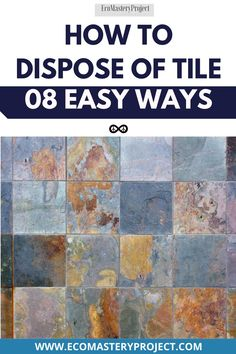 Are you looking for a way to dispose of tile? This article will give you 8 different ways. You may have just finished your bathroom renovation and need help on how to dispose of the old tiles that were once around your tub, or maybe you're renovating an entire kitchen and want tips on what do with all those ugly floor tiles. Regardless, here are 8 easy solutions! Recycled Gifts, Save Nature, Green Living Tips, Spring Shower, Living A Healthy Life, Arts And Crafts Projects, Something Beautiful, Wonders Of The World, Tub