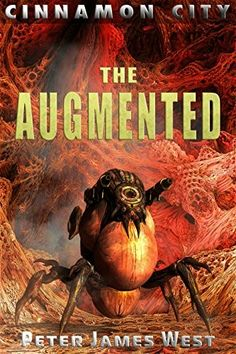 """""""The Augmented""""  ***  Peter James West  (2016)"""