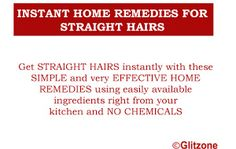 Instant Home Remedies For Straight Hairs