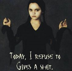 The addams family love quotes wednesday addams wednesday addams pinte Sassy Quotes, Sarcastic Quotes, Funny Quotes, Life Quotes, Funny Memes, Hilarious, Random Quotes, Addams Family Quotes, Family Love Quotes