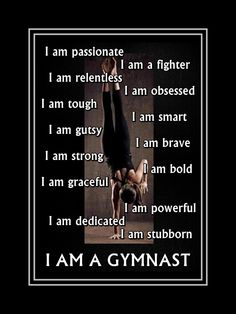 "Gymnastics Poster I AM A GYMNAST Quote Inspiration Motivation Strength Pride Wall Art Print 5x7""- 11x14""  Attributes - Free USA Ship by ArleyArt on Etsy"