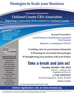 """CEED is partnering with the Oakland County CRA Association with """"Strategies to Scale your Business"""" a FREE event on Tuesday, October 14th, 8:30am-12pm at the CROFOOT - One South Saginaw St., Pontiac 48342. Register online at miceed.org"""
