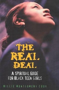 The Real Deal: A Spiritual Guide for Black Teen Girls