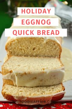 Cajun Delicacies Is A Lot More Than Just Yet Another Food Delicious Holiday Eggnog Quick Bread Use The Seasonal Prepared Drink In This Recipe And Enjoy For Brunch Or Give As Gifts Holiday Bread, Christmas Bread, Holiday Cakes, Christmas Cooking, Holiday Desserts, Holiday Baking, Holiday Recipes, Christmas Snacks, Christmas Cakes
