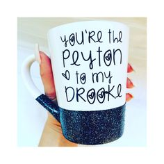 You're the Peyton to my Brooke - One Tree Hill TV Show Gift - One Tree Hill Fan…