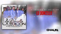 """La Edicion De Culiacan - La Doncella (2015) - """"EXCLUSIVO"""""""