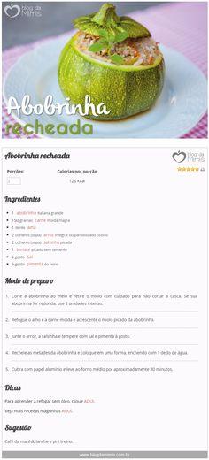 Abobrinha recheada - Blog da Mimis - A abobrinha é versátil, tem poucas calorias e sabor bem suave permitindo várias combinações.