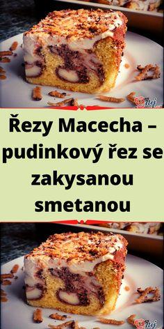 Řezy Macecha – pudinkový řez se zakysanou smetanou Banana Bread, French Toast, Breakfast, Food, Morning Coffee, Essen, Meals, Yemek, Eten