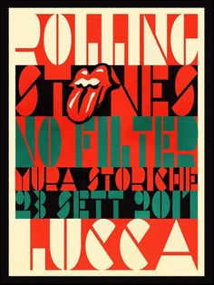 The Rolling Stones - No Filter Tour - Lucca Italy