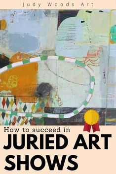 How to succeed in Juried Art Shows and Art Competitions, by award winning artist. Painting Process, Artist Painting, Selling Paintings, Art Competitions, Woods, Stripes, Abstract, Bedroom, Blog