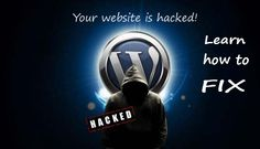Running a blog or website on wordpress ? You wordpress website might be surrounded by hackers so you must have to learn how to fix hacked wordpress website.