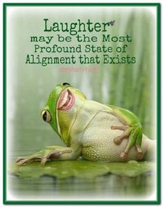 LAUGHTER, may BE the most profound state of ALIGNMENT that EXISTS. #Abraham-Hicks.