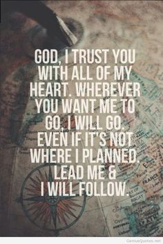 I trust GOD and I love HIM more and more daily . HE gives me hope , love , support , help , comfort in bad days and never leaves me no matter what . That`s the same for all of you !