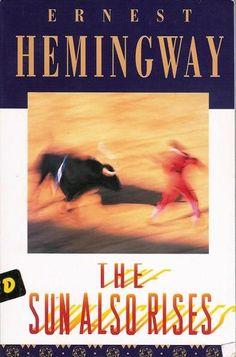 The Sun Also Rises: Ernest Hemingway: 9780743297332: Amazon.com: Books