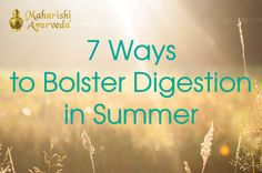 It's important to keep digestion running smoothly in summer, or you could feel bloated and dull. Worse, if the food you eat is not digested properly, it can lead to the formation of ama, undigested food that collects in the intestines. If digestion remains weak and ama continues to accumulate, ama can spread to other parts of the body to create disease. #Ayurveda #tips #Summer