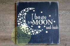 "Adorable classic nursery quote ""I Love You to the Moon and Back"" is a great addition to any nursery or child's room. This sign measures approximately 12""x12""x1"" and is hand painted. Each sign comes re"