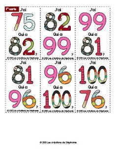 À la demande de certains d'entre vous, voici un jeu J'ai... Qui a...? avec les nombres de 75 à 100. Il y a vingt-six cartes, donc certains...