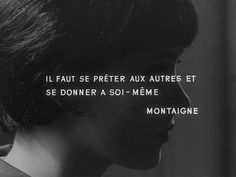 """Jean-Luc Godard's """"Vivre sa vie/My Life to Live"""" – One Extraordinary Woman's Path Through Marriage, Motherhood, Search for Job, Prostitution, Romantic Love and Verbal Communication with Others by Acting-Out Politics Michel De Montaigne, The Words, Jean Luc Godard, French Quotes, Just Be You, Film Quotes, Cinema Quotes, Film Stills, Beautiful Words"""