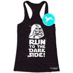 Star Wars Workout Tank run to the dark side by greyhoundgraphic
