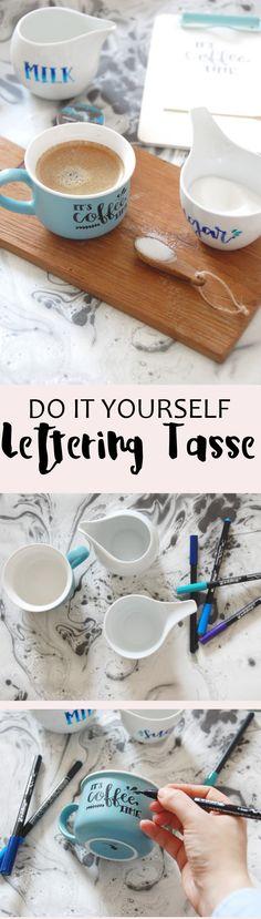 DIY Idee - Lettering Tasse