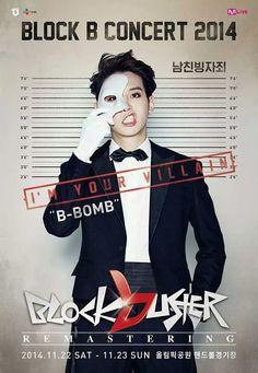 BLOCK B CONCERT 2014 BLOCKBUSTER REMASTERING POSTER: B BOMB  'The crime of pretending to be a boyfriend' cr: http://bontheblock.tumblr.com/