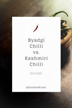 What's the difference between Byadgi chilli and Kashmiri chilli? Let's find out in this comparison guide of two red chillies. North Indian Recipes, South Indian Food, Indian Food Recipes, Ethnic Recipes, Food Tips, Diy Food, Food Hacks, Chilli Recipes, New Recipes