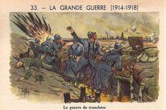 LA GRANDE GUERRE (1914-1918) - La guerre des tranchées