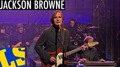 "Jackson Browne: ""Leaving Winslow"" - David Letterman"