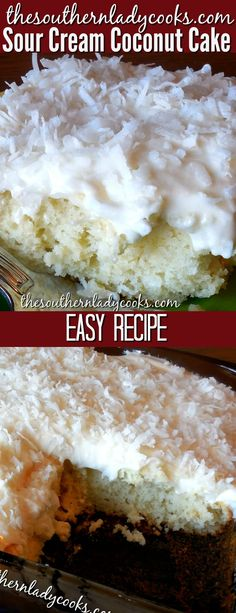 Coconut cake - Sour cream coconut cake is an easy recipe and a wonderful dessert If you like coconut, you will love this cake coconut cake dessert sourcream easyrecipes recipes Sour Cream Coconut Cake, Coconut Cake Easy, Coconut Cake Frosting, Sour Cream Desserts, Köstliche Desserts, Dessert Recipes, Coconut Sheet Cakes, Best Coconut Sheet Cake Recipe, Cake Mix Recipes