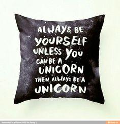 Unicorns gotta love em