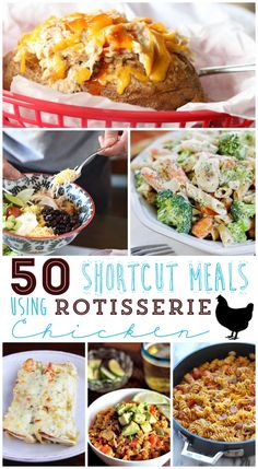 50 DInner Ideas Using Rotisserie Chicken as a shortcut!!
