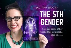 Similar to The 5th Gender, Gail Suggests More Queer SciFi (Miss Carriger Recommends) - Gail Carriger