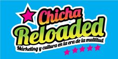 Chicha Reloaded: Márketing y Cultura en la Era de la Multitud | Universidad de Lima