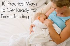 A second-time mama-to-be shares some practical ways to get ready for breastfeeding your new baby.