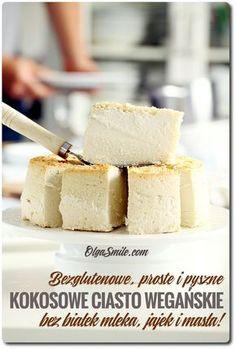 Ciasto wegańskie Zapraszam dzisiaj na bezglutenowe ciasto wegańskie kokosowe i to tylko z kilku składników. Ciasto wegańskie takie ala sernik w konsystencji i smaku, ale bez soi, bez dziwnych dodatków, tylko mąka kokosowa, mleko kokosowe i Gluten Free Cakes, Gluten Free Desserts, Sweet Recipes, Vegan Recipes, Cooking Recipes, Vegan Sweets, Healthy Sweets, Fig Cake, Food C