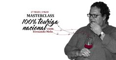 27 MAIO´16 | Masterclass 100% Touriga Nacional por Fernando Melo @ Feeling Grape - Oporto Wine & Food Atelier