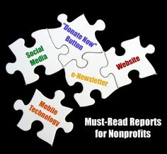 Must-Read Reports for Nonprofits: http://nonprofitorgs.wordpress.com/2012/05/24/must-read-reports-for-nonprofits/