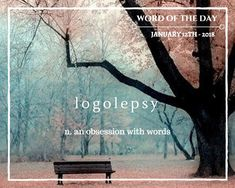 Word of the Day – Jan 12th – Alana Rachel Parker