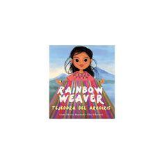 Rainbow Weaver / Tejedora del Arcoris (School And Library) (Linda Elovitz Marshall)